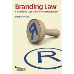 Branding Law: A Guide to the Legal Issues in Brand Management