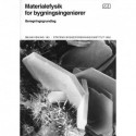Materialefysik for bygningsingeniører: beregningsgrundlag