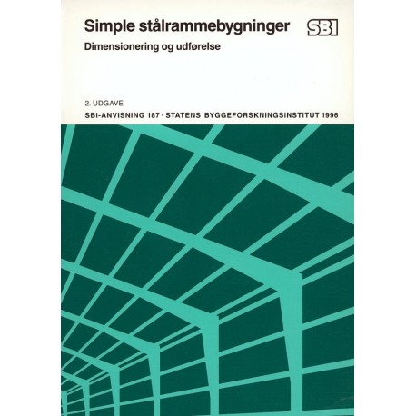 Simple stålrammebygninger: dimensionering og udførelse