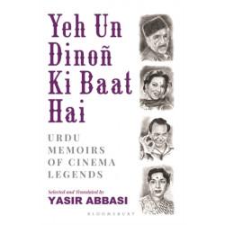 Yeh Un Dinon Ki Baat Hai: Urdu Memoirs of Cinema Legends