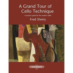GRAND TOUR OF CELLO TECHNIQUE