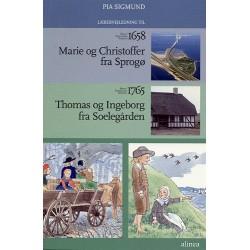Børn i Danmarks historie 1658 og 1765, Lærervejledning: Marie og Christoffer fra Sprogø Thomas og Ingeborg fra Soelegården