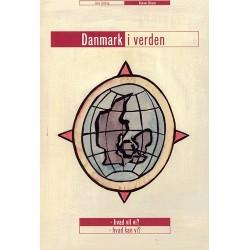 Danmark i verden: hvad vil vi hvad kan vi