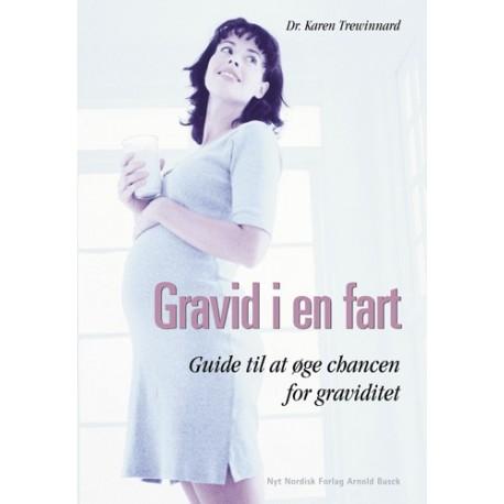 Gravid i en fart: Guide til at øge chancen for graviditet