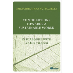 Contributions Towards a Sustainable World: In Dialogue with Klaus Topfer