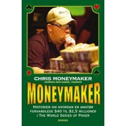 Moneymaker: historien om hvordan en amatør forvandlede $40 til $2,5 millioner i The World Series of Poker