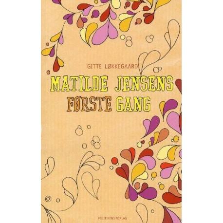 Matilde Jensens første gang