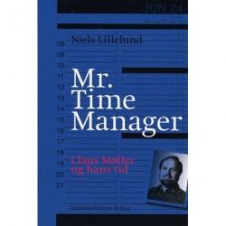 Mr. Time Manager: Claus Møller og hans tid