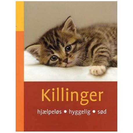 Killinger: hjælpeløs, hyggelig, sød