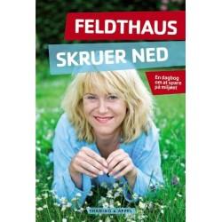 Feldthaus skruer ned: en dagbog om at spare på miljøet
