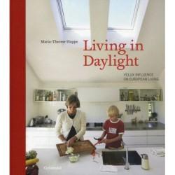Living in Daylight GYLDENDAL: VELUX influence on European Daylight