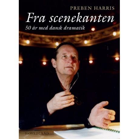 Fra scenekanten: 50 år med dansk dramatik