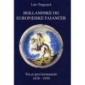 Hollandske og europæiske fajancer 1670-1970 fra et provinsmuseum