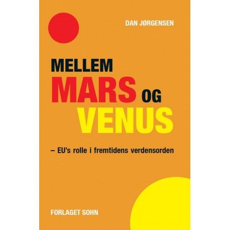 Mellem Mars og Venus: EUs rolle i fremtidens verdensorden