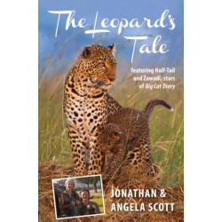 Leopard's Tale: featuring Half-Tail and Zawadi, stars of Big Cat Diary