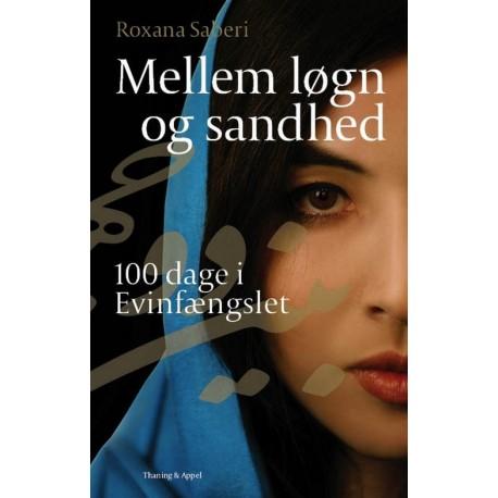 Mellem løgn og sandhed: 100 dage i Evinfængslet