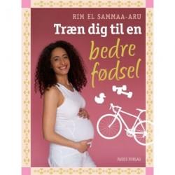 Træn dig til en bedre fødsel