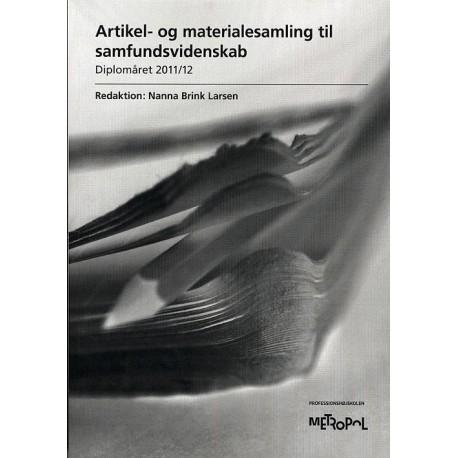 Artikel- og materialesamling til Samfundsvidenskab, diplomåret: 2011/12