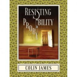 Resisting Probability