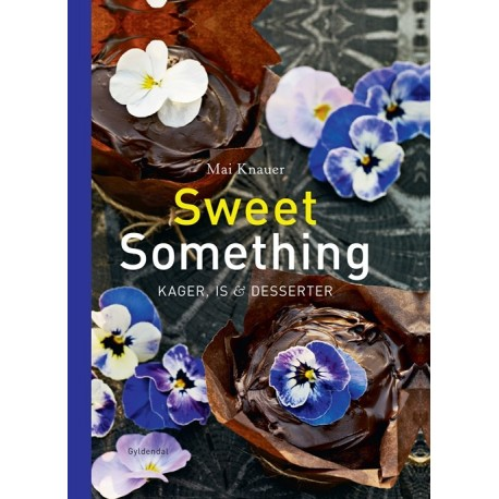 Sweet something: Kager, is & desserter