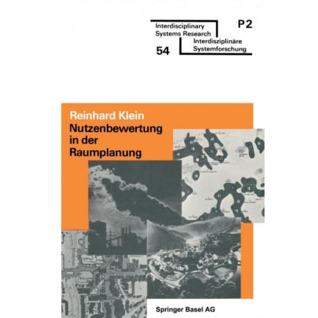 Nutzenbewertung in Der Raumplanung: eUberblick Und Praktische Anleitung