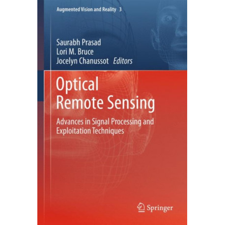 Optical Remote Sensing: Advances in Signal Processing and Exploitation Techniques