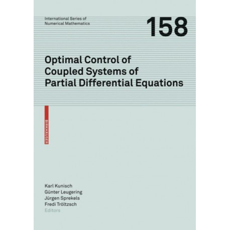 Optimal Control of Coupled Systems of Partial Differential Equations