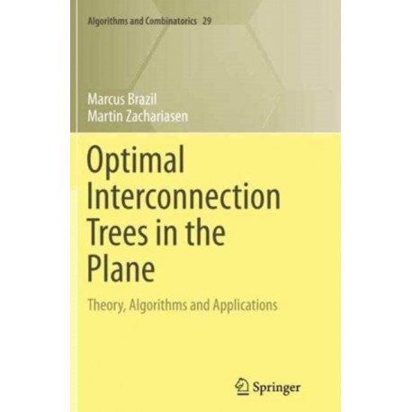 Optimal Interconnection Trees in the Plane: Theory, Algorithms and Applications