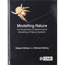 Modelling Nature: An introduction to mathematical modelling of natural systems