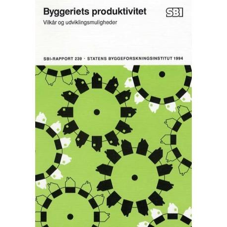 Byggeriets produktivitet: vilkår og udviklingsmuligheder