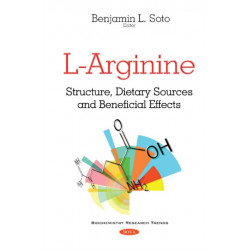 L-Arginine: Structure, Dietary Sources & Beneficial Effects