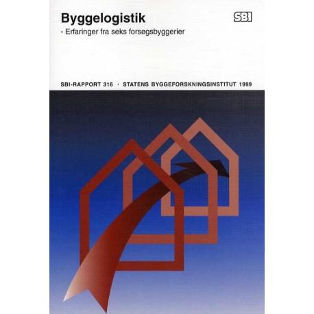 Byggelogistik: erfaringer fra seks forsøgsbyggerier