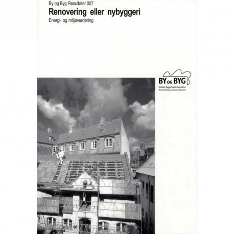 Renovering eller nybyggeri: energi- og miljøvurdering