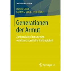 Generationen Der Armut: Zur Familialen Transmission Wohlfahrtsstaatlicher Abhangigkeit
