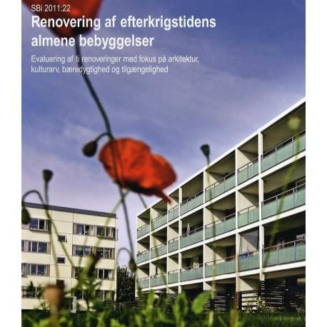 Renovering af efterkrigstidens almene bebyggelser: evaluering af ti renoveringer med fokus på arkitektur, kulturarv, bæredygtighed og tilgængelighed