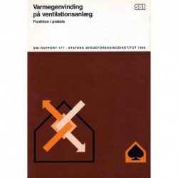 Varmegenvinding på ventilationsanlæg: Funktion i praksis
