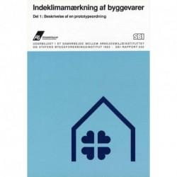 Indeklimamærkning af byggevarer - Beskrivelse af en prototypeordning (Del 1)