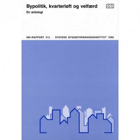 Bypolitik, kvarterløft og velfærd: en antologi