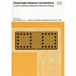 Dowel-type fastener connections in timber structures subjected to short-term loading: Ph.D. thesis