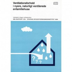 Ventilationsforhold i nyere, naturligt ventilerede enfamiliehuse