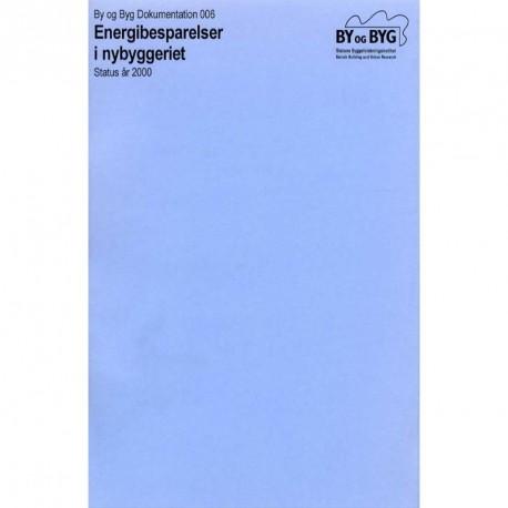 Energibesparelser i nybyggeriet: status år 2000
