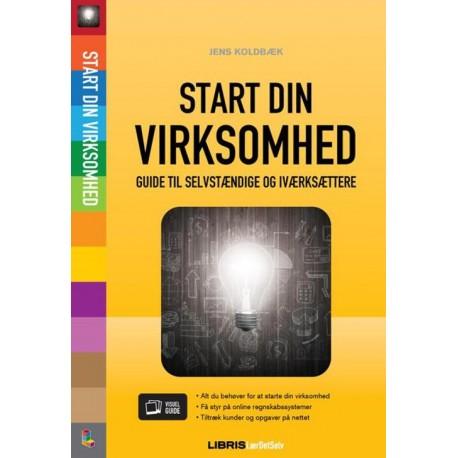 Start din virksomhed: guide til selvstændige og iværksættere
