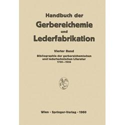Bibliographie der gerbereichemischen und ledertechnischen Literatur 1700-1956