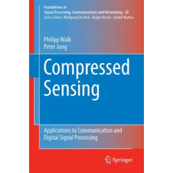 Compressed Sensing: Applications to Communication and Digital Signal Processing