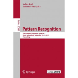Pattern Recognition: 39th German Conference, GCPR 2017, Basel, Switzerland, September 12-15, 2017, Proceedings