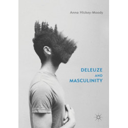 Deleuze and Masculinity
