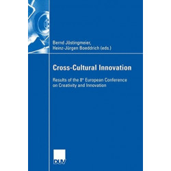Cross-Cultural Innovation: Results of the 8th European Conference on Creativity and Innovation