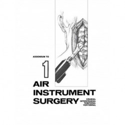 Cranio-Spinal Surgery with the Ronjair (R): Addendum to Air Instrument Surgery
