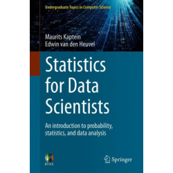 Statistics for Data Scientists: An introduction to probability, statistics, and data analysis
