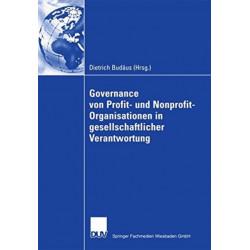 Governance von Profit- und Nonprofit- Organisationen in gesellschaftlicher Verantwortung